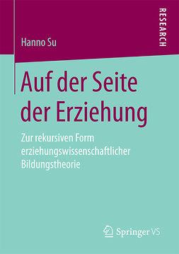 Su, Hanno - Auf der Seite der Erziehung, ebook