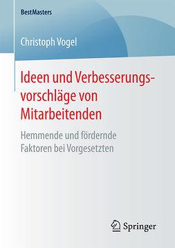 Vogel, Christoph - Ideen und Verbesserungsvorschläge von Mitarbeitenden, ebook