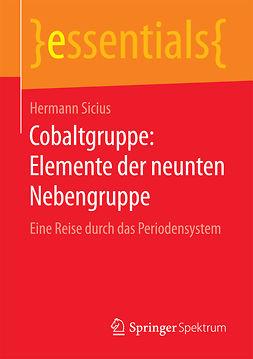 Sicius, Hermann - Cobaltgruppe: Elemente der neunten Nebengruppe, ebook