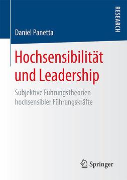 Panetta, Daniel - Hochsensibilität und Leadership, ebook
