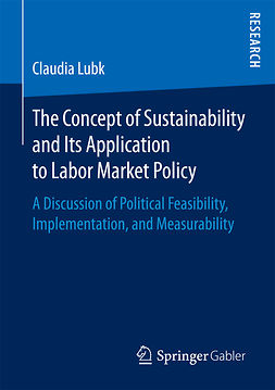 Lubk, Claudia - The Concept of Sustainability and Its Application to Labor Market Policy, ebook
