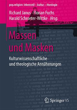 Fuchs, Florian - Massen und Masken, ebook