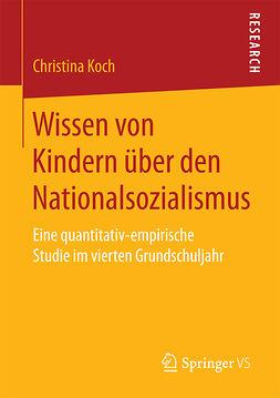 Koch, Christina - Wissen von Kindern über den Nationalsozialismus, ebook