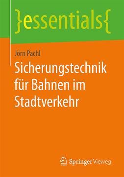 Pachl, Jörn - Sicherungstechnik für Bahnen im Stadtverkehr, ebook