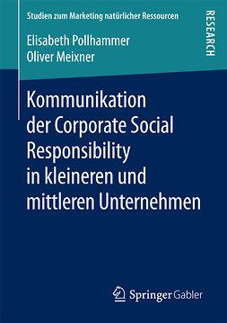Meixner, Oliver - Kommunikation der Corporate Social Responsibility in kleineren und mittleren Unternehmen, ebook