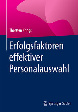 Krings, Thorsten - Erfolgsfaktoren effektiver Personalauswahl, ebook