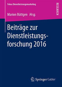 Büttgen, Marion - Beiträge zur Dienstleistungsforschung 2016, ebook