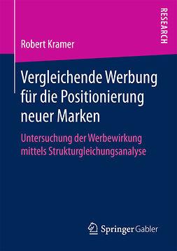 Kramer, Robert - Vergleichende Werbung für die Positionierung neuer Marken, ebook