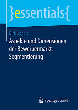 Lippold, Dirk - Aspekte und Dimensionen der Bewerbermarkt-Segmentierung, ebook