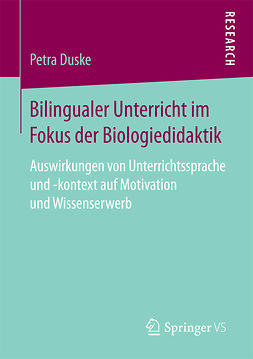 Duske, Petra - Bilingualer Unterricht im Fokus der Biologiedidaktik, ebook