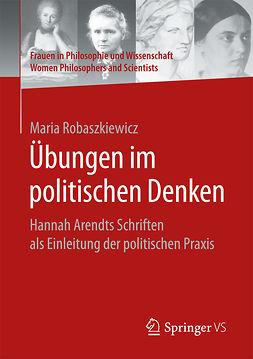 Robaszkiewicz, Maria - Übungen im politischen Denken, ebook