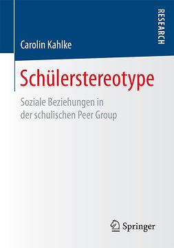 Kahlke, Carolin - Schülerstereotype, ebook