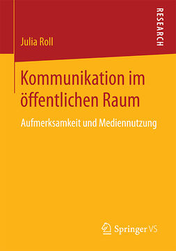 Roll, Julia - Kommunikation im öffentlichen Raum, ebook