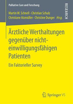 Atzmüller, Christiane - Ärztliche Werthaltungen gegenüber nichteinwilligungsfähigen Patienten, ebook