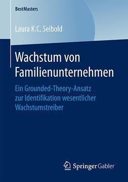 Seibold, Laura K.C. - Wachstum von Familienunternehmen, ebook