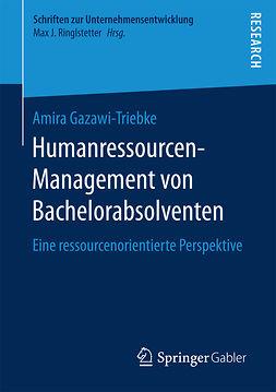Gazawi-Triebke, Amira - Humanressourcen-Management von Bachelorabsolventen, ebook