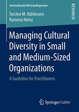 Heinz, Ramona - Managing Cultural Diversity in Small and Medium-Sized Organizations, ebook