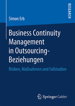 Erb, Simon - Business Continuity Management in Outsourcing-Beziehungen, ebook