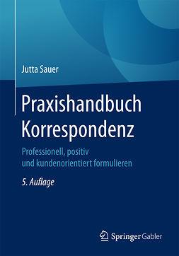 Sauer, Jutta - Praxishandbuch Korrespondenz, ebook