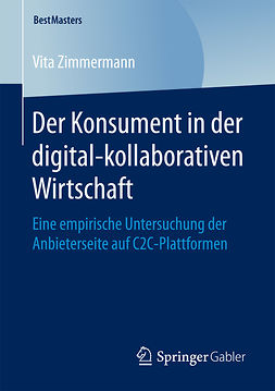 Zimmermann, Vita - Der Konsument in der digital-kollaborativen Wirtschaft, ebook