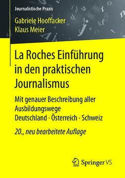 Hooffacker, Gabriele - La Roches Einführung in den praktischen Journalismus, ebook