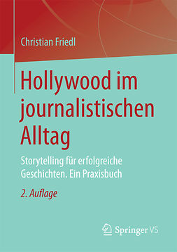 Friedl, Christian - Hollywood im journalistischen Alltag, ebook