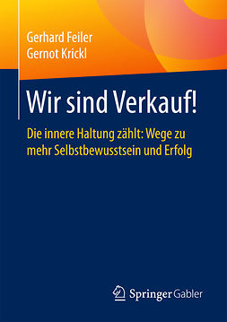 Feiler, Gerhard - Wir sind Verkauf!, ebook