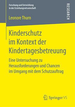 Thurn, Leonore - Kinderschutz im Kontext der Kindertagesbetreuung, ebook