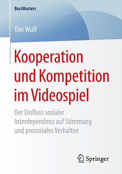 Wulf, Tim - Kooperation und Kompetition im Videospiel, ebook