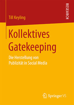 Keyling, Till - Kollektives Gatekeeping, ebook