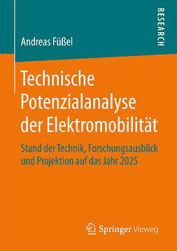Füßel, Andreas - Technische Potenzialanalyse der Elektromobilität, ebook