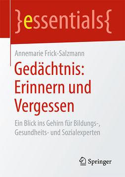 Frick-Salzmann, Annemarie - Gedächtnis: Erinnern und Vergessen, ebook