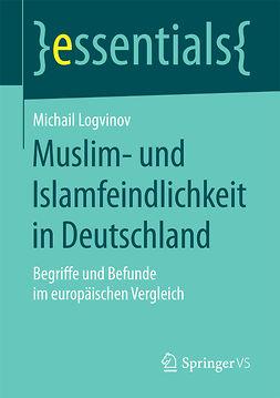Logvinov, Michail - Muslim- und Islamfeindlichkeit in Deutschland, ebook