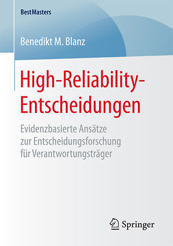 Blanz, Benedikt M. - High-Reliability-Entscheidungen, ebook
