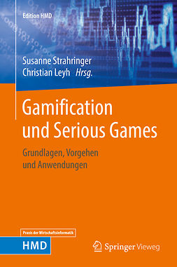 Leyh, Christian - Gamification und Serious Games, ebook