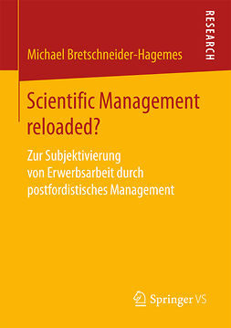 Bretschneider-Hagemes, Michael - Scientific Management reloaded?, e-kirja