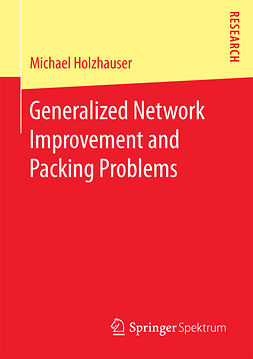 Holzhauser, Michael - Generalized Network Improvement and Packing Problems, ebook