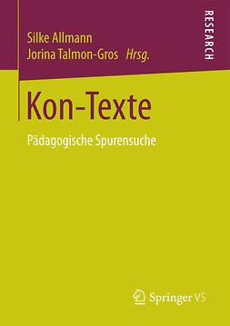 Allmann, Silke - Kon-Texte, ebook