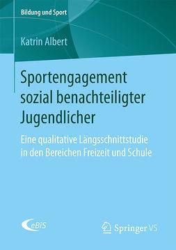 Albert, Katrin - Sportengagement sozial benachteiligter Jugendlicher, ebook