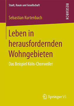 Kurtenbach, Sebastian - Leben in herausfordernden Wohngebieten, ebook
