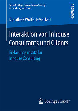 Wulfert-Markert, Dorothee - Interaktion von Inhouse Consultants und Clients, ebook