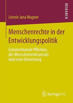 Wagner, Léonie Jana - Menschenrechte in der Entwicklungspolitik, ebook