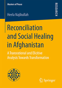 Najibullah, Heela - Reconciliation and Social Healing in Afghanistan, ebook