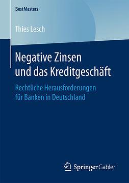 Lesch, Thies - Negative Zinsen und das Kreditgeschäft, ebook