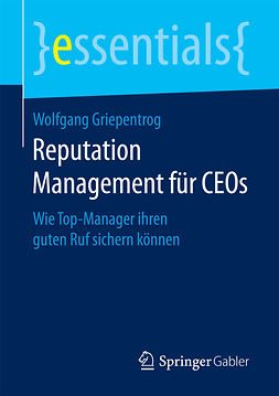 Griepentrog, Wolfgang - Reputation Management für CEOs, ebook