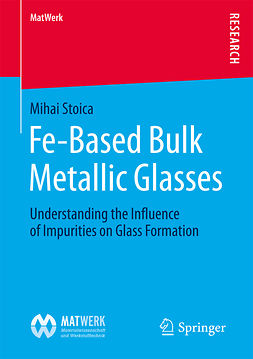 Stoica, Mihai - Fe-Based Bulk Metallic Glasses, ebook