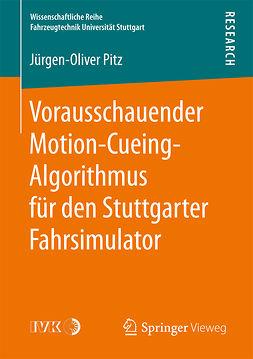 Pitz, Jürgen-Oliver - Vorausschauender Motion-Cueing-Algorithmus für den Stuttgarter Fahrsimulator, ebook