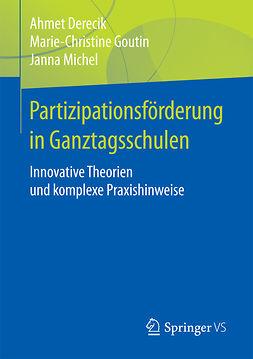 Derecik, Ahmet - Partizipationsförderung in Ganztagsschulen, ebook
