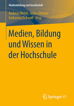 Othmer, Julius - Medien, Bildung und Wissen in der Hochschule, ebook