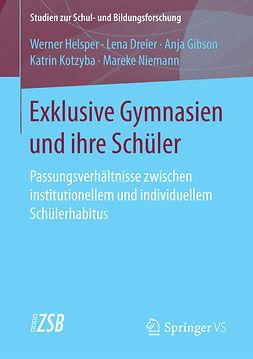 Dreier, Lena - Exklusive Gymnasien und ihre Schüler, ebook